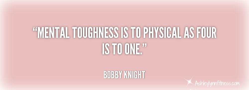 Mental Toughness Quotes Bobby Knight